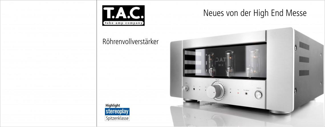 Röhrenvollverstärker von T.A.C. -Bewährte Röhrentechnik kombiniert mit modernster Schaltungstechnik